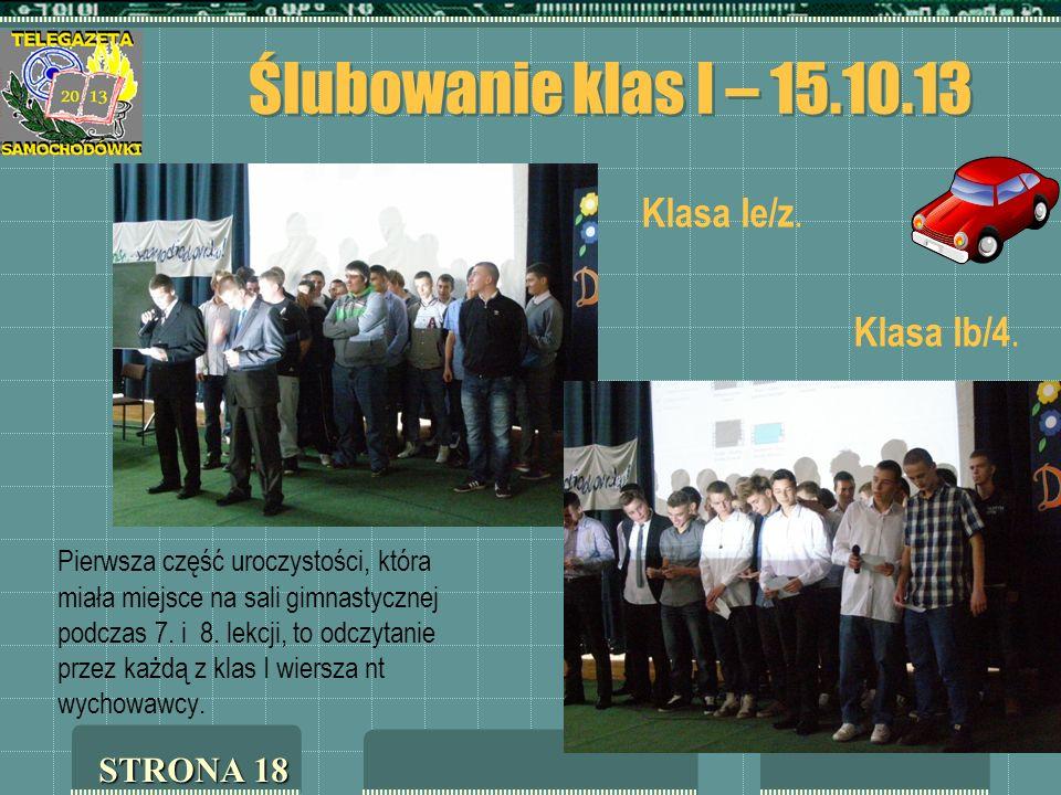 Ślubowanie klas I – 15.10.13 Klasa Ie/z. Klasa Ib/4.