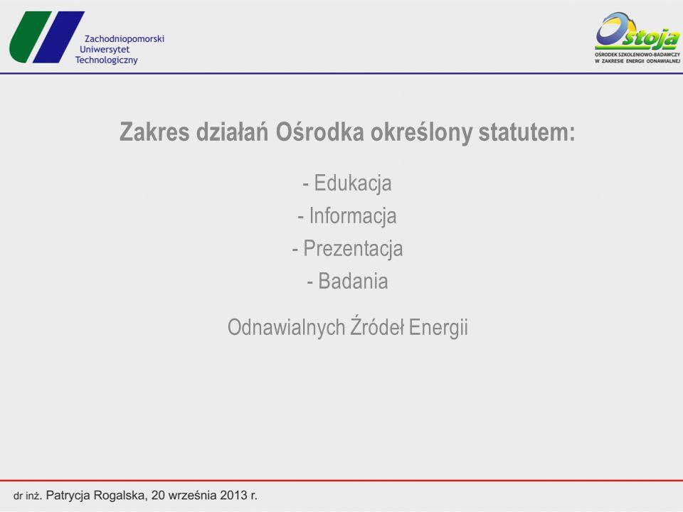 Zakres działań Ośrodka określony statutem:
