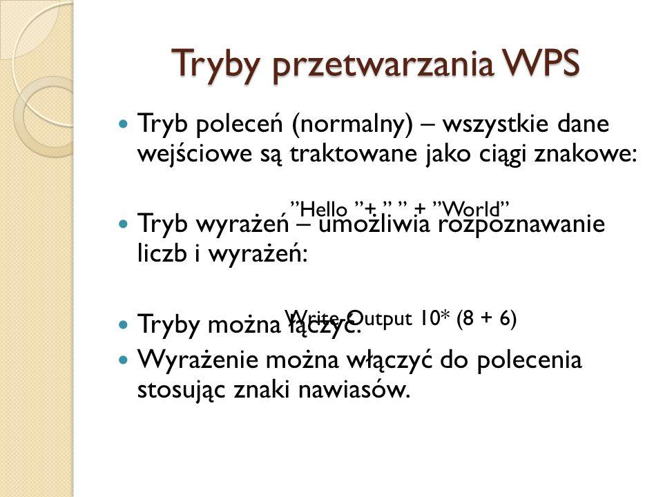 Tryby przetwarzania WPS