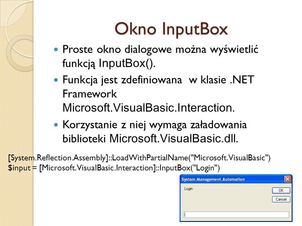 Okno InputBox Proste okno dialogowe można wyświetlić funkcją InputBox().