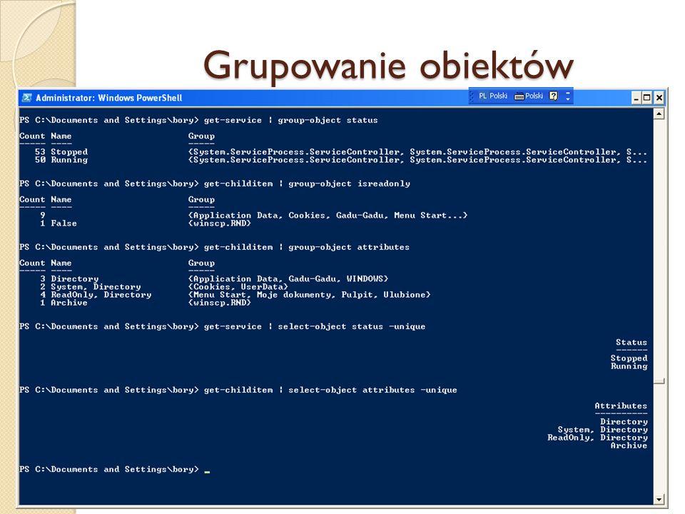 Grupowanie obiektów Grupowanie obiektów w potoku wg wskazanej właściwości realizuje aplet Group-object :