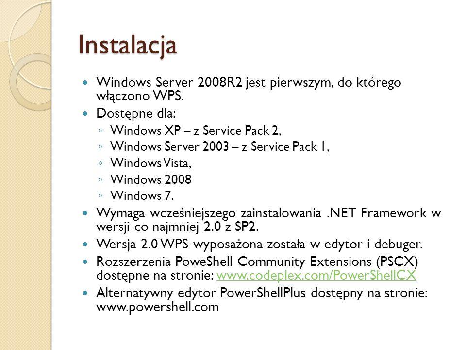Instalacja Windows Server 2008R2 jest pierwszym, do którego włączono WPS. Dostępne dla: Windows XP – z Service Pack 2,