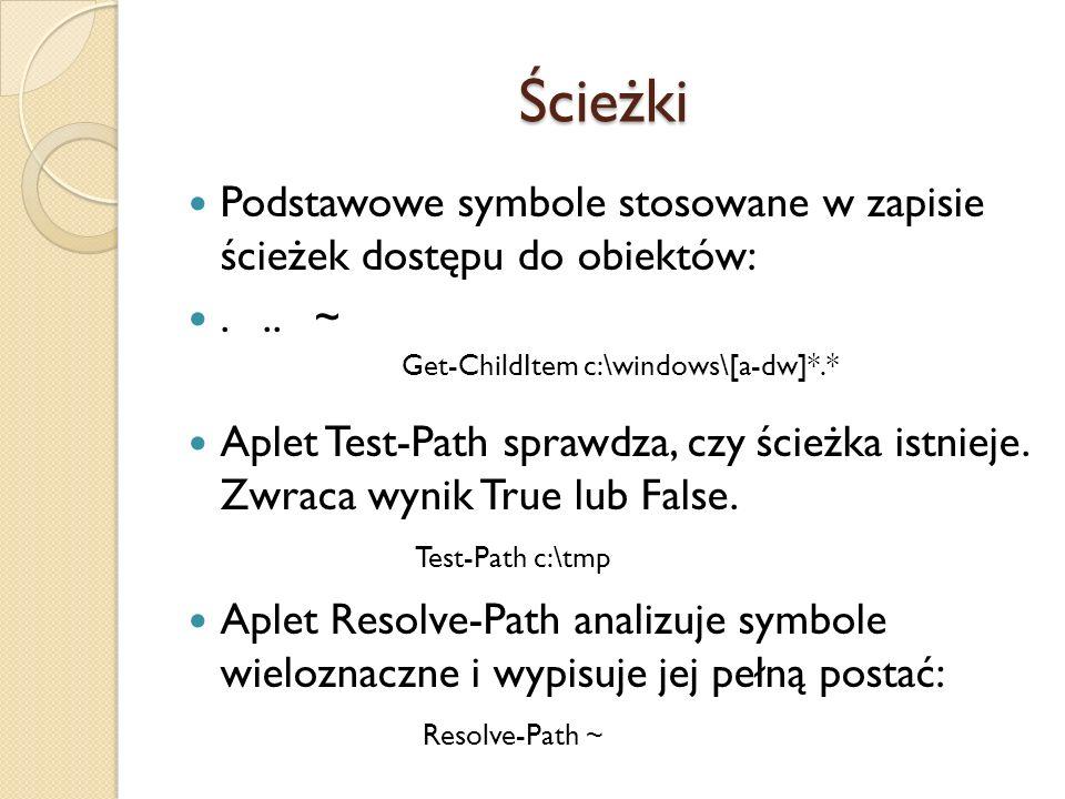 Ścieżki Podstawowe symbole stosowane w zapisie ścieżek dostępu do obiektów: . .. ~