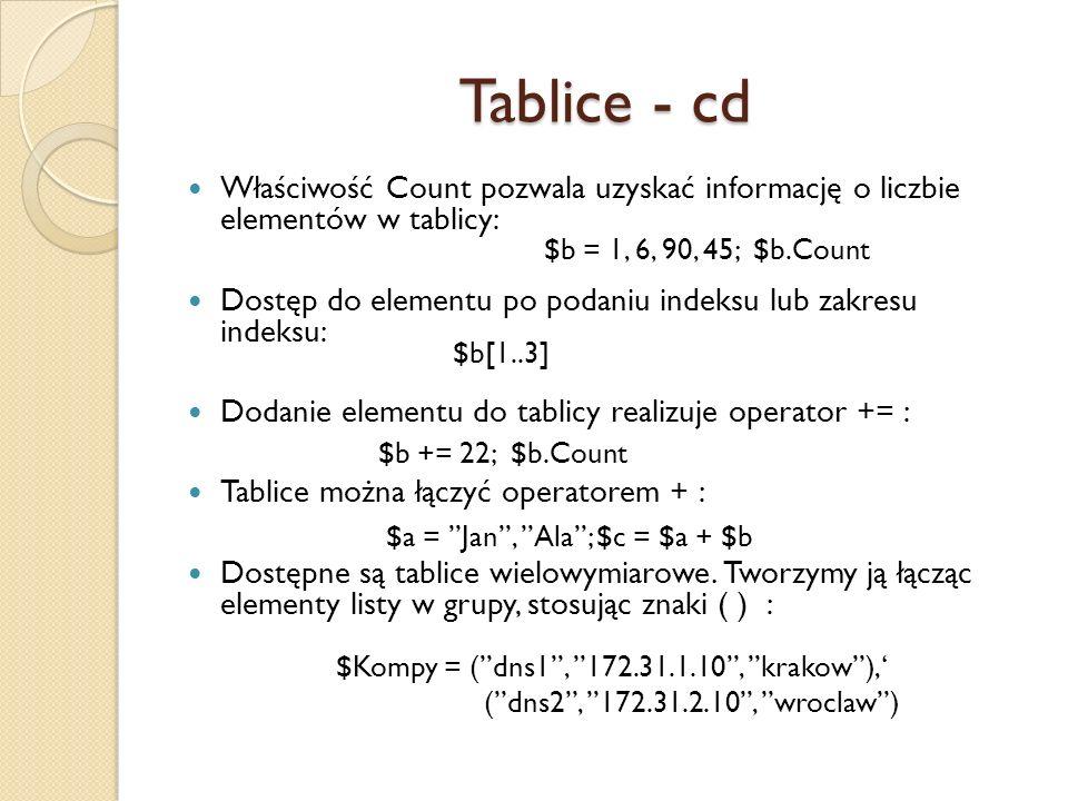 Tablice - cd Właściwość Count pozwala uzyskać informację o liczbie elementów w tablicy: Dostęp do elementu po podaniu indeksu lub zakresu indeksu: