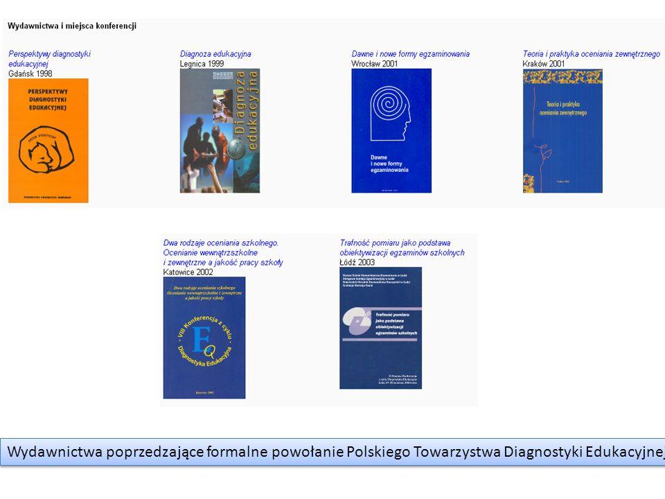 Wydawnictwa poprzedzające formalne powołanie Polskiego Towarzystwa Diagnostyki Edukacyjnej