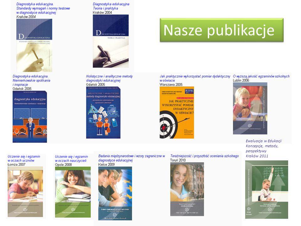 Nasze publikacje Ewaluacja w Edukacji Koncepcje, metody, perspektywy