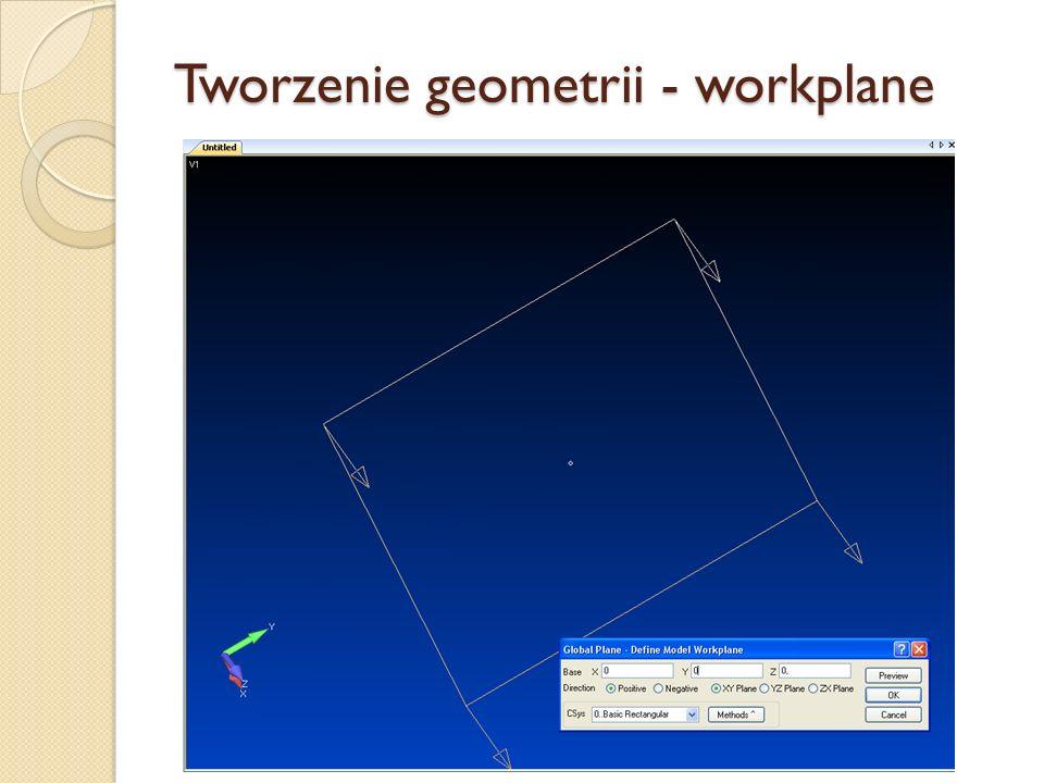 Tworzenie geometrii - workplane