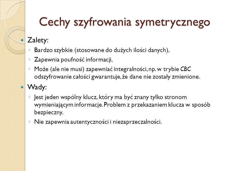 Cechy szyfrowania symetrycznego