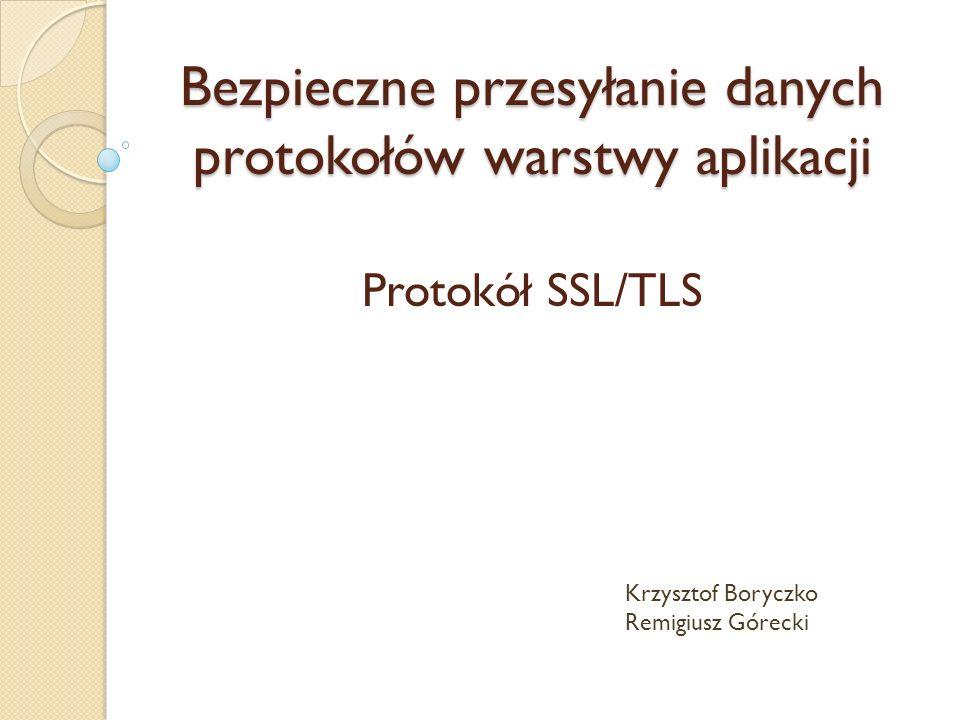 Bezpieczne przesyłanie danych protokołów warstwy aplikacji