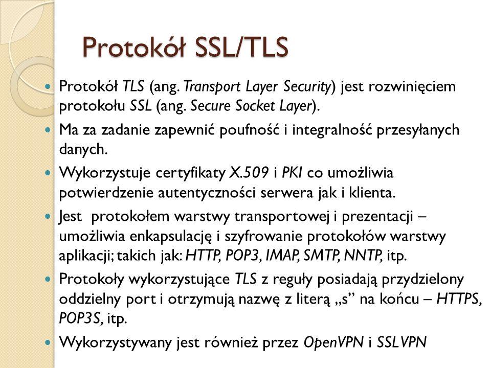 Protokół SSL/TLS Protokół TLS (ang. Transport Layer Security) jest rozwinięciem protokołu SSL (ang. Secure Socket Layer).