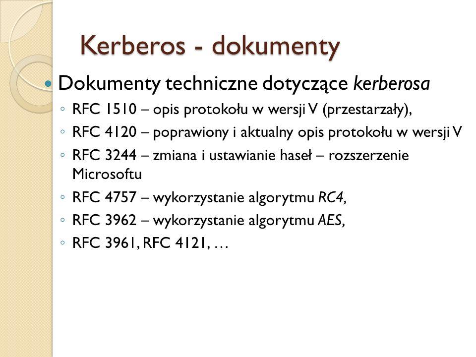 Kerberos - dokumenty Dokumenty techniczne dotyczące kerberosa