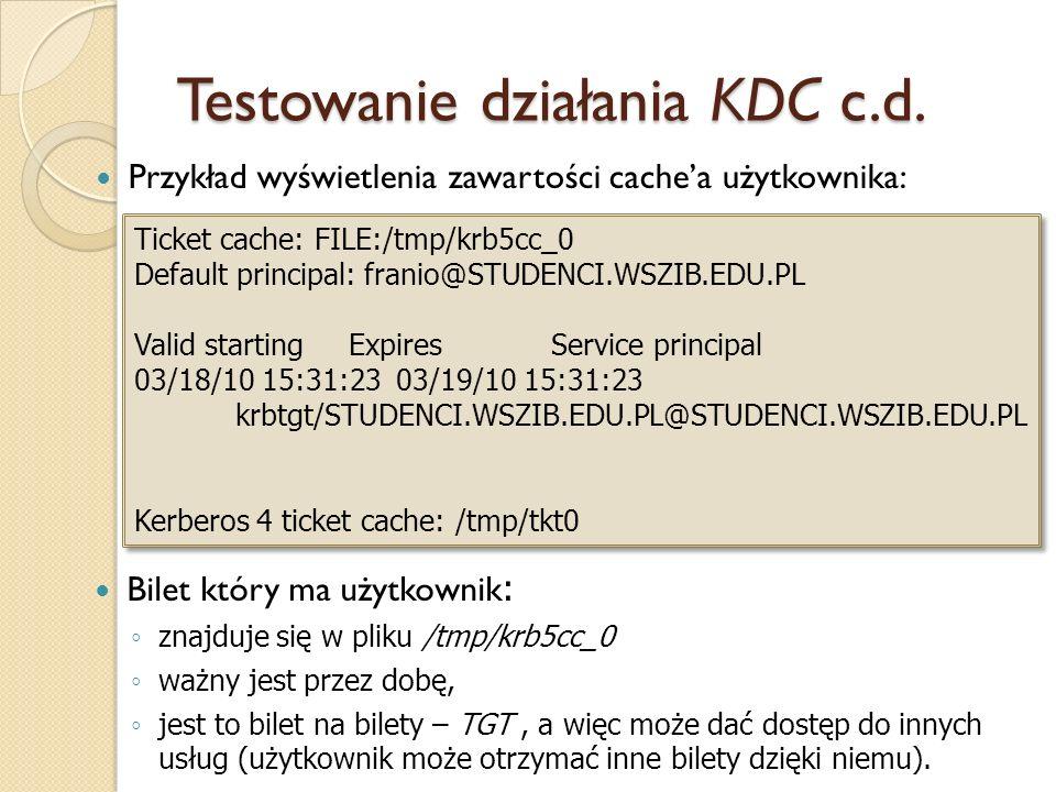 Testowanie działania KDC c.d.