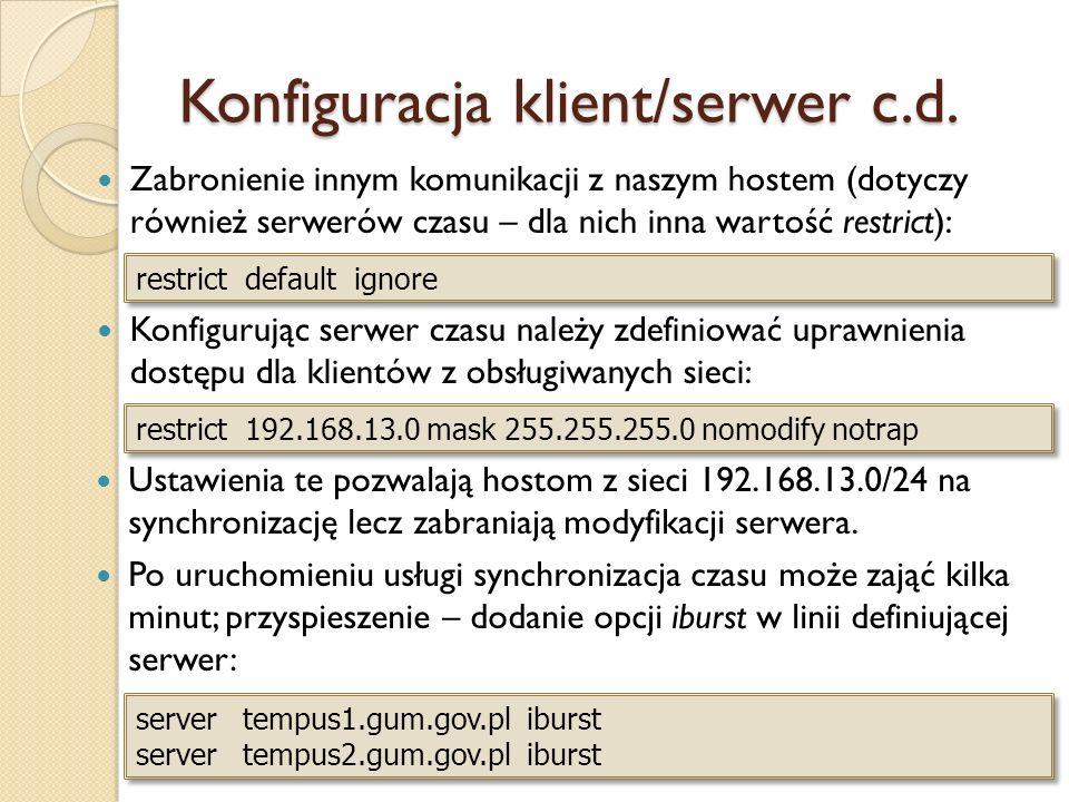 Konfiguracja klient/serwer c.d.