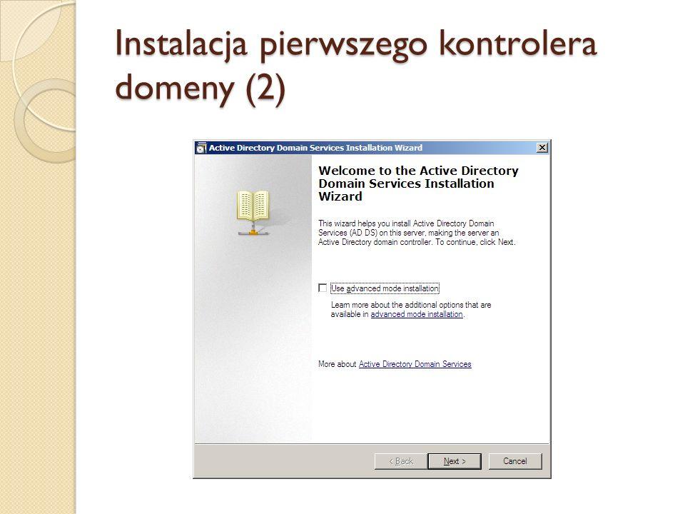 Instalacja pierwszego kontrolera domeny (2)
