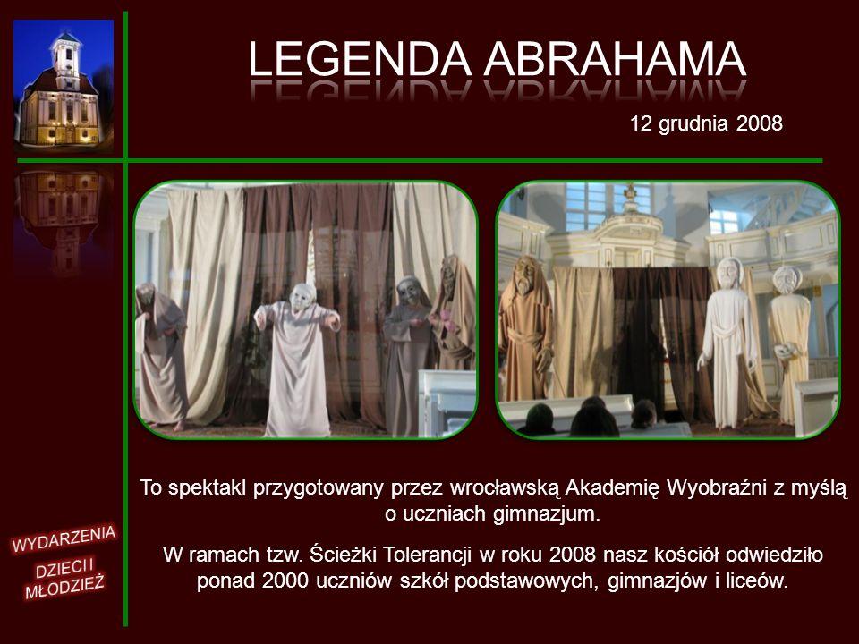 LEGENDA ABRAHAMA 12 grudnia 2008