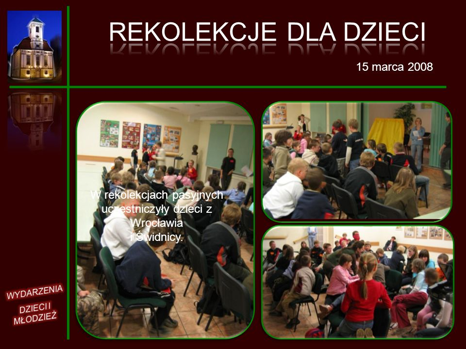 W rekolekcjach pasyjnych uczestniczyły dzieci z Wrocławia i Świdnicy.