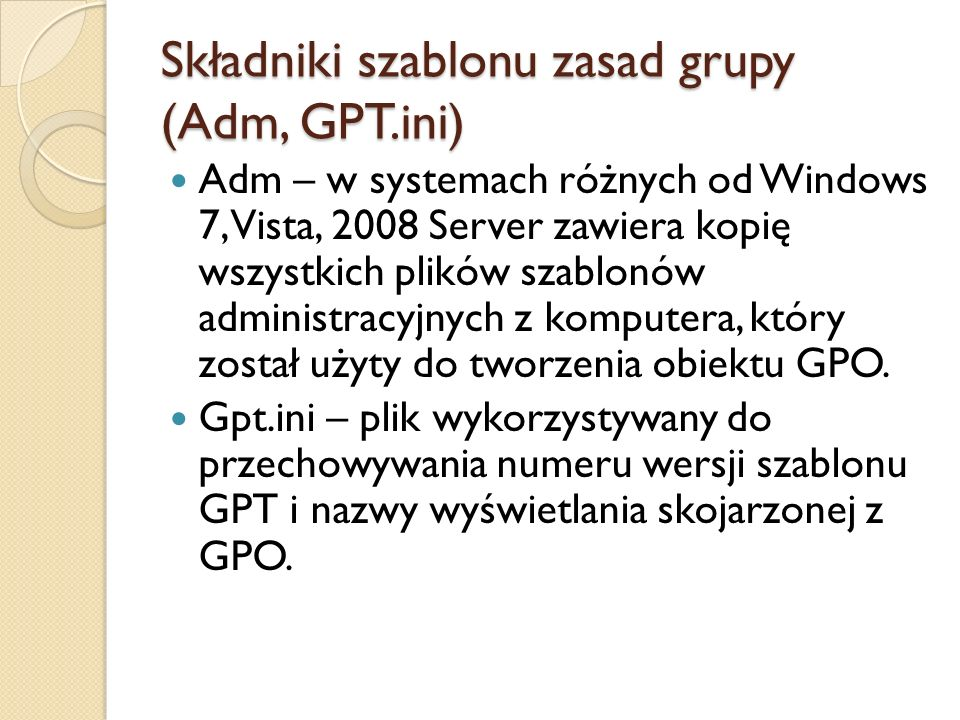 Składniki szablonu zasad grupy (Adm, GPT.ini)