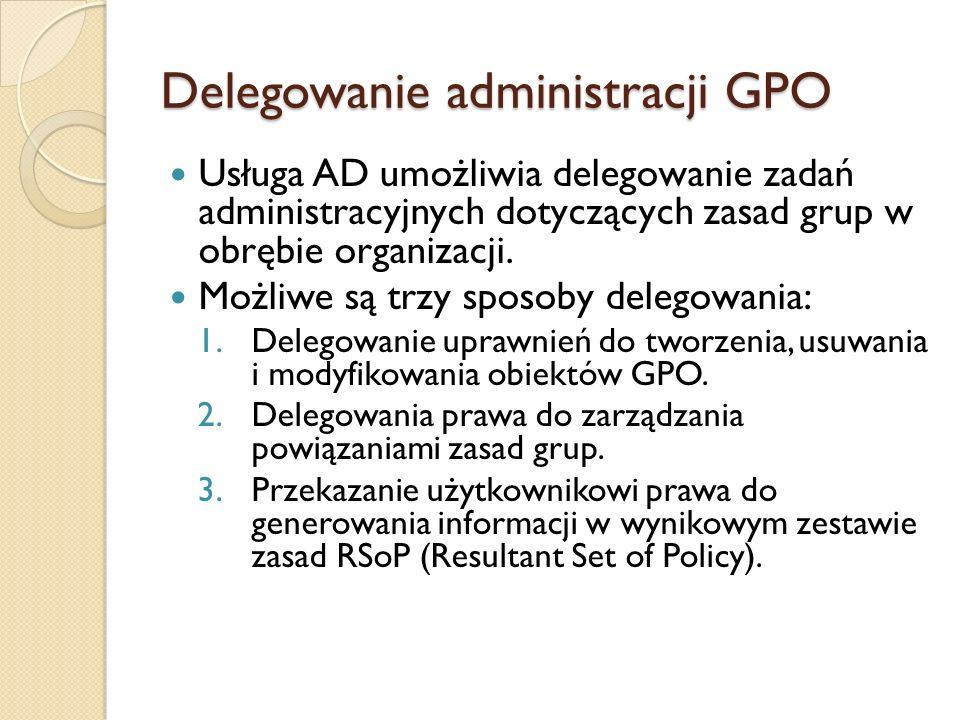 Delegowanie administracji GPO