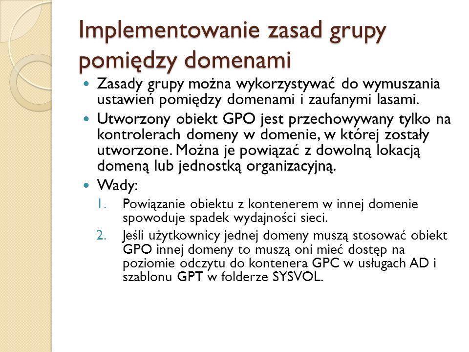 Implementowanie zasad grupy pomiędzy domenami