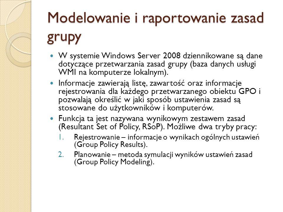 Modelowanie i raportowanie zasad grupy