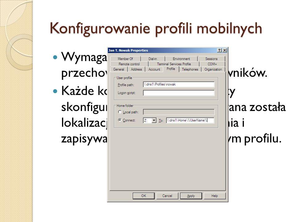 Konfigurowanie profili mobilnych
