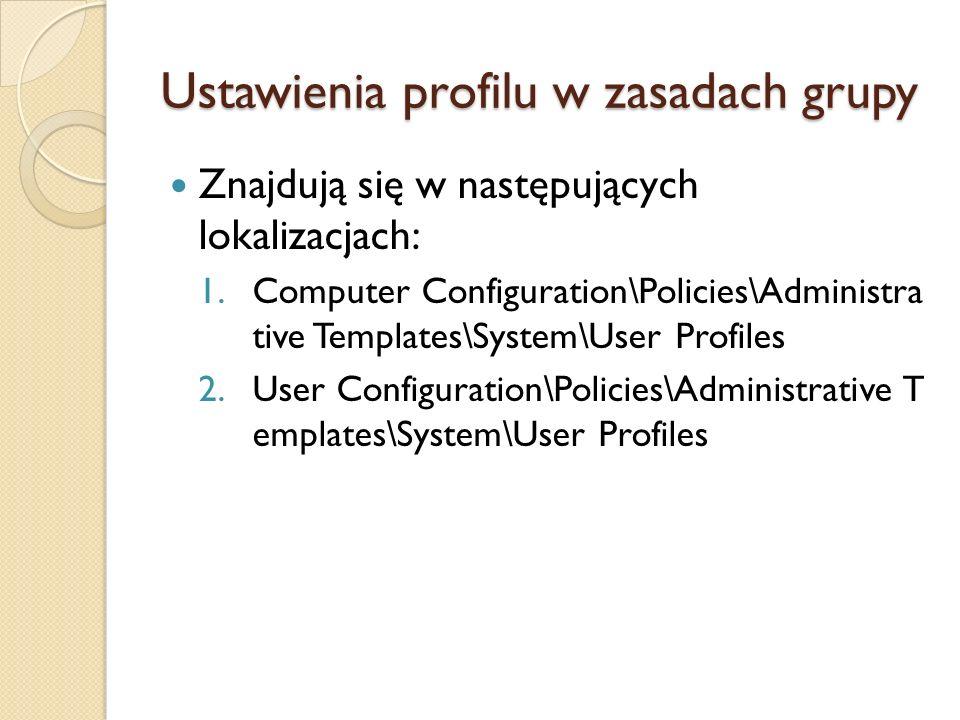Ustawienia profilu w zasadach grupy
