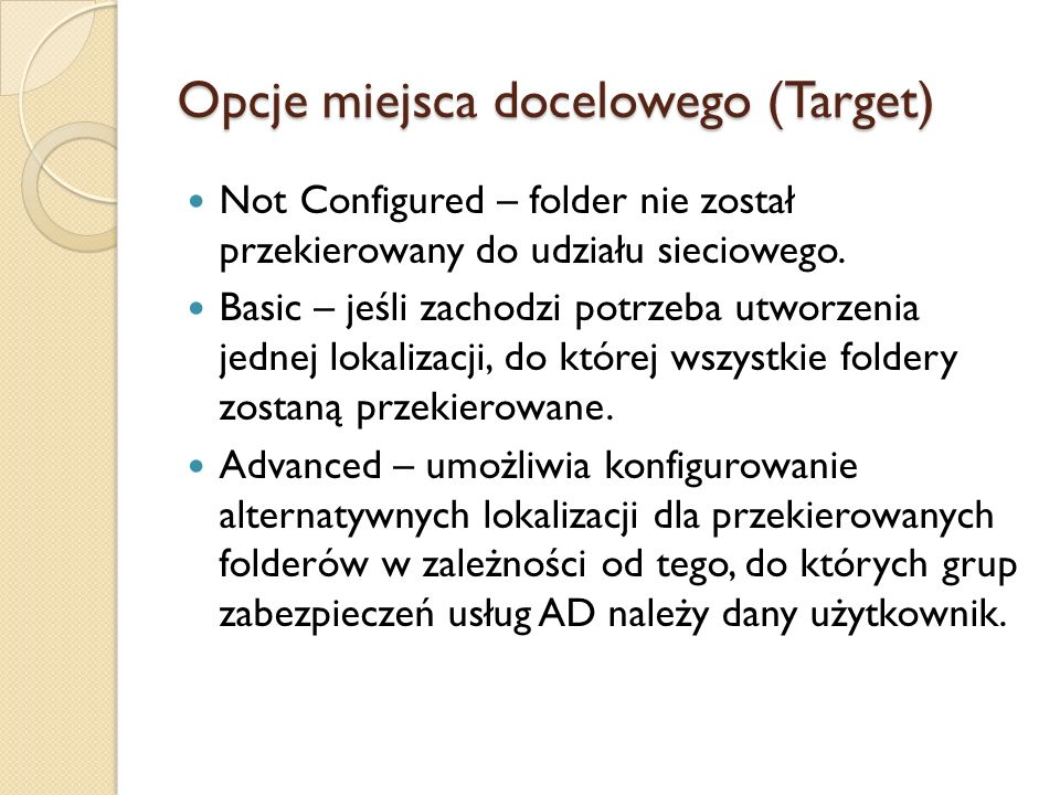 Opcje miejsca docelowego (Target)