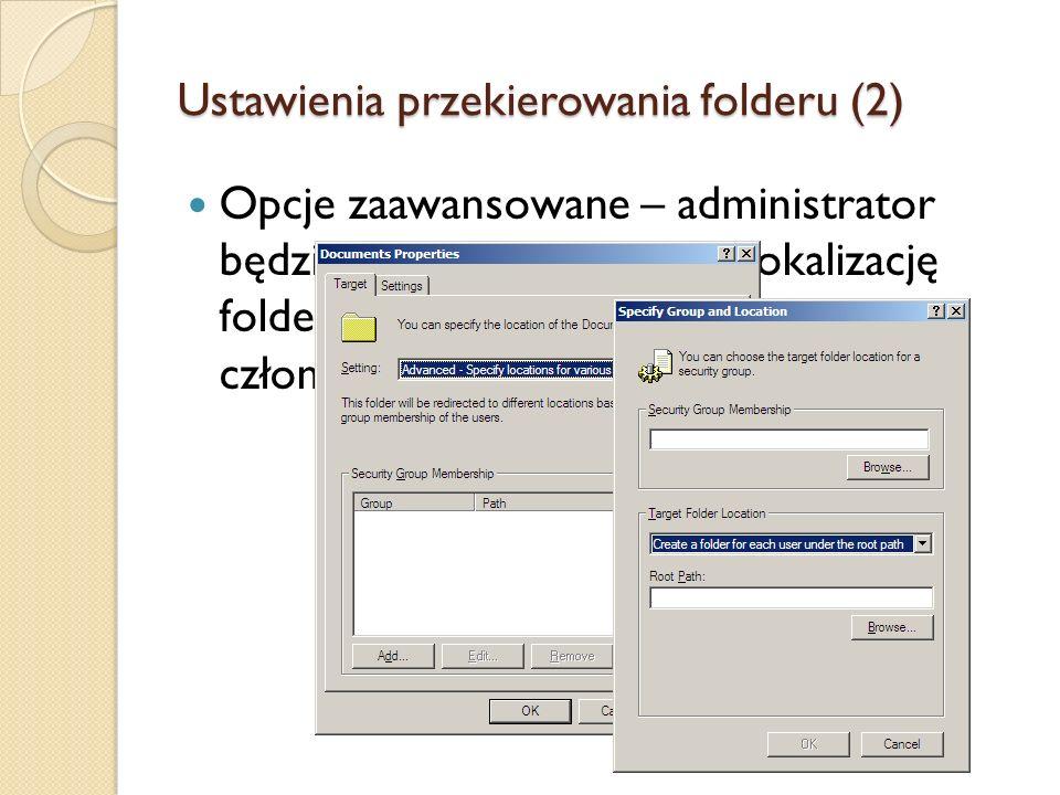 Ustawienia przekierowania folderu (2)