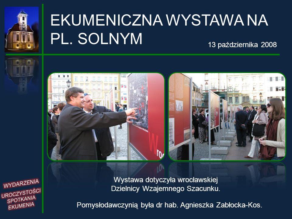 EKUMENICZNA WYSTAWA NA PL. SOLNYM