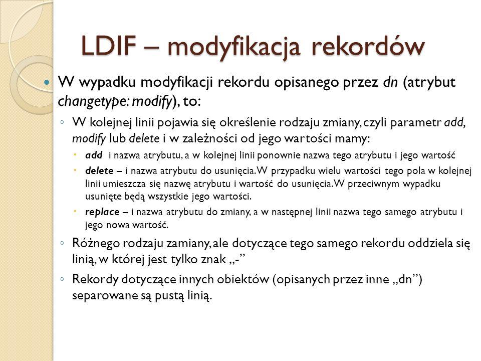 LDIF – modyfikacja rekordów