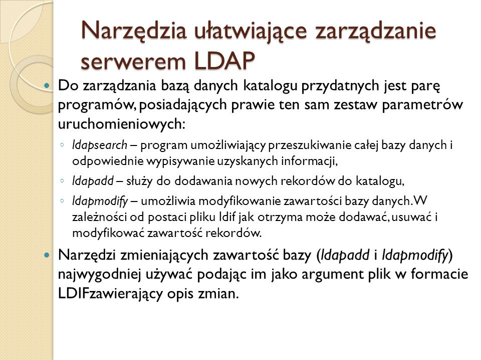 Narzędzia ułatwiające zarządzanie serwerem LDAP