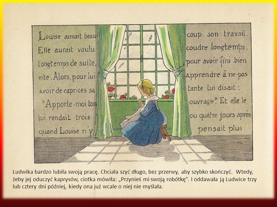 Ludwika bardzo lubiła swoją pracę
