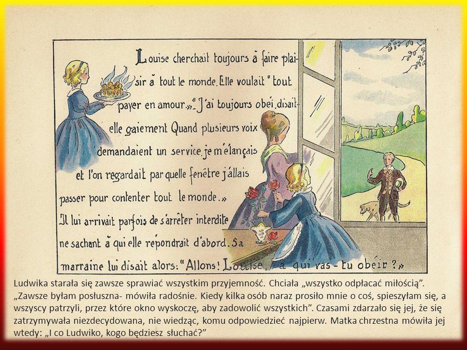 Ludwika starała się zawsze sprawiać wszystkim przyjemność
