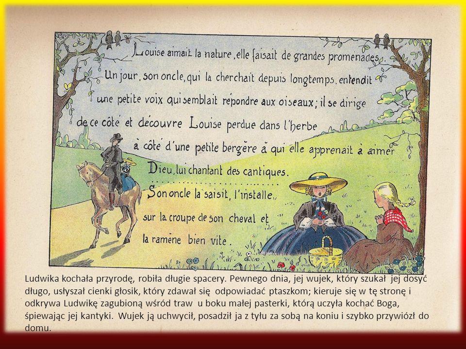 Ludwika kochała przyrodę, robiła długie spacery
