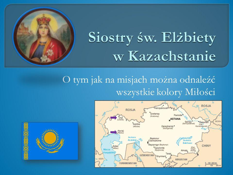 Siostry św. Elżbiety w Kazachstanie