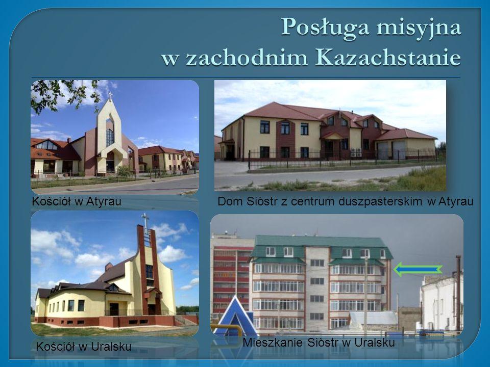 Posługa misyjna w zachodnim Kazachstanie