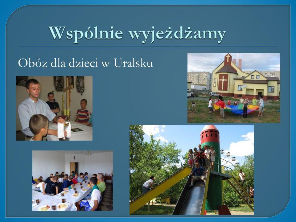 Wspólnie wyjeżdżamy Obóz dla dzieci w Uralsku