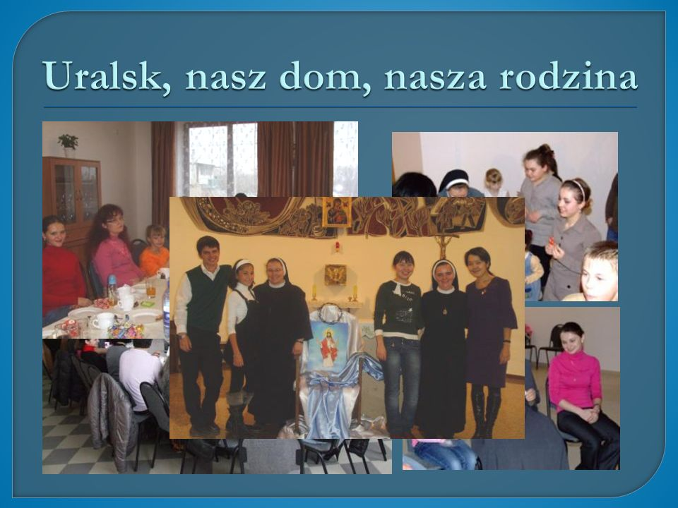 Uralsk, nasz dom, nasza rodzina