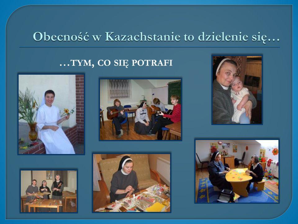 Obecność w Kazachstanie to dzielenie się…