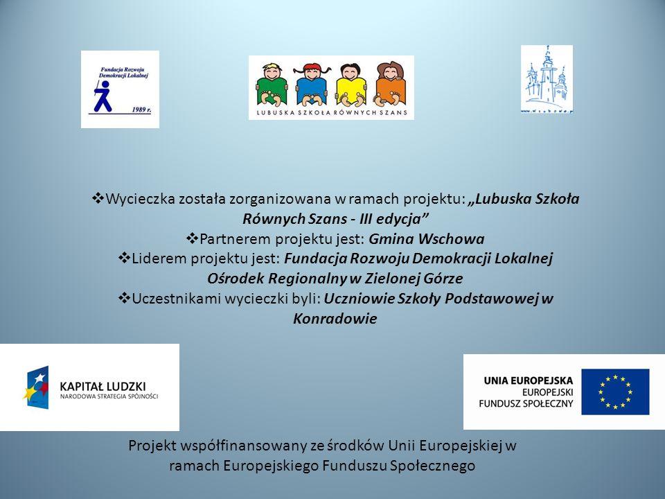 Partnerem projektu jest: Gmina Wschowa