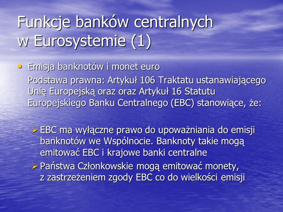 Funkcje banków centralnych w Eurosystemie (1)