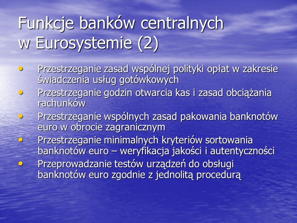 Funkcje banków centralnych w Eurosystemie (2)