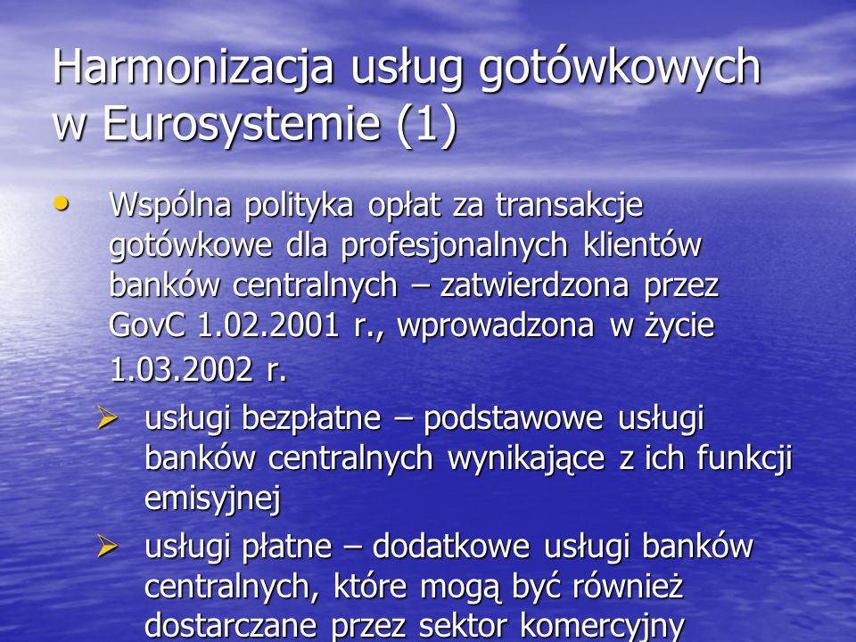 Harmonizacja usług gotówkowych w Eurosystemie (1)