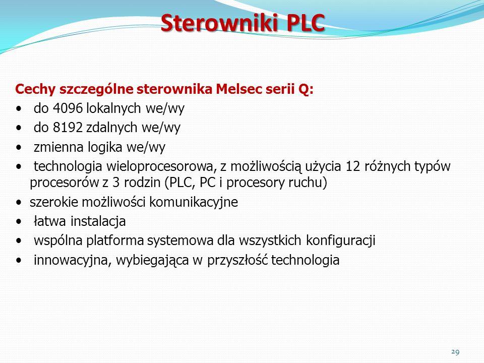 Sterowniki PLC Cechy szczególne sterownika Melsec serii Q: