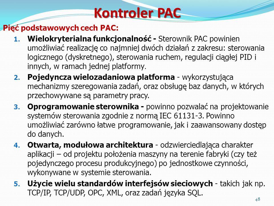 Kontroler PAC Pięć podstawowych cech PAC: