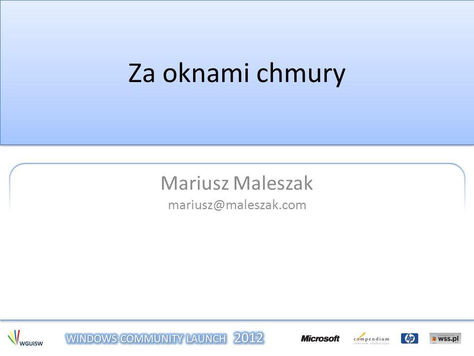 Mariusz Maleszak mariusz@maleszak.com
