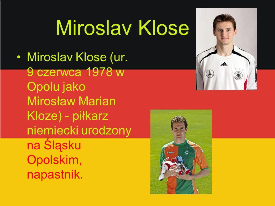 Miroslav Klose Miroslav Klose (ur.
