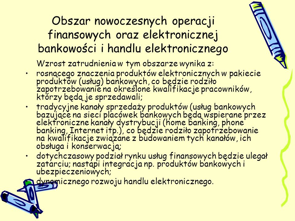 Obszar nowoczesnych operacji finansowych oraz elektronicznej bankowości i handlu elektronicznego