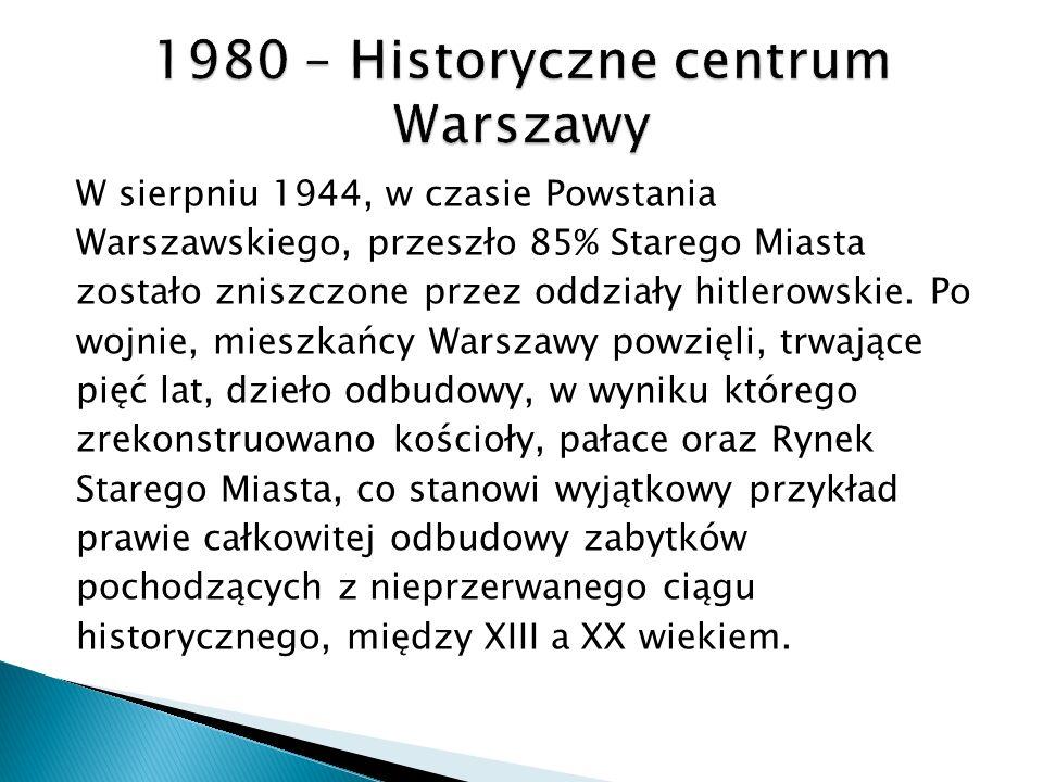 1980 – Historyczne centrum Warszawy