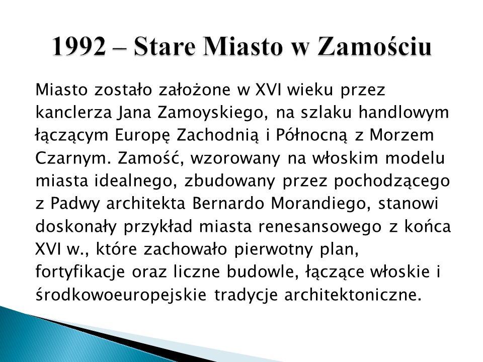 1992 – Stare Miasto w Zamościu